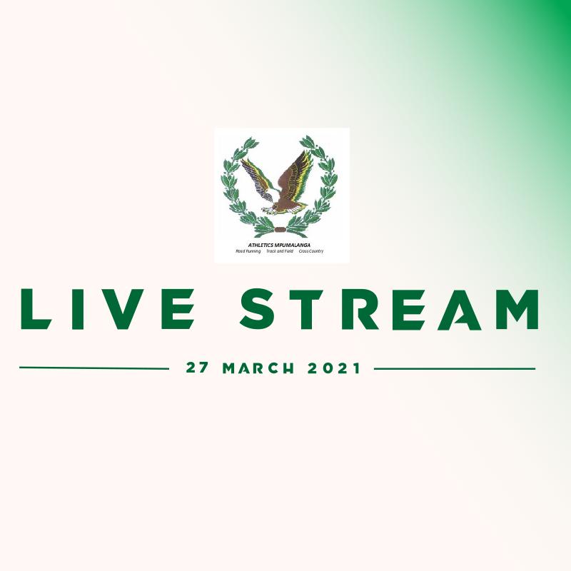 ATHLETICS MPUMALANGA CHAMPIONSHIPS -27TH MARCH 2021- FREE STREAM